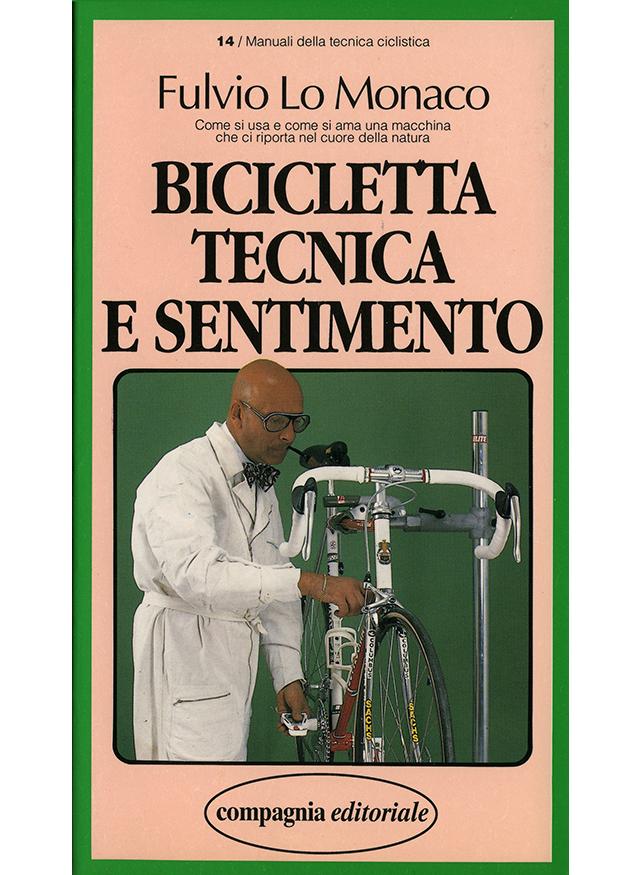 Bicicletta, Tecnica E Sentimento