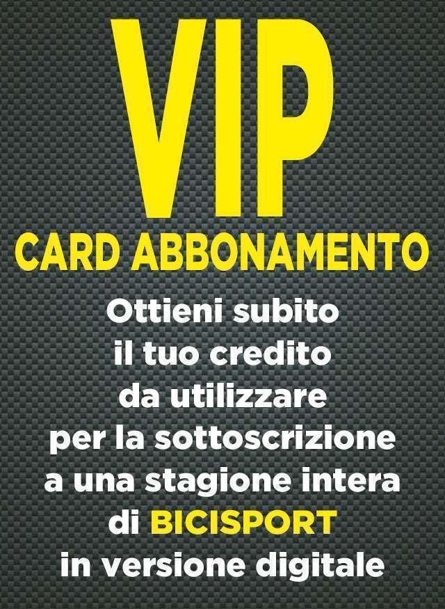 Vip Card Abbonamento Digitale Bicisport 16 Numeri