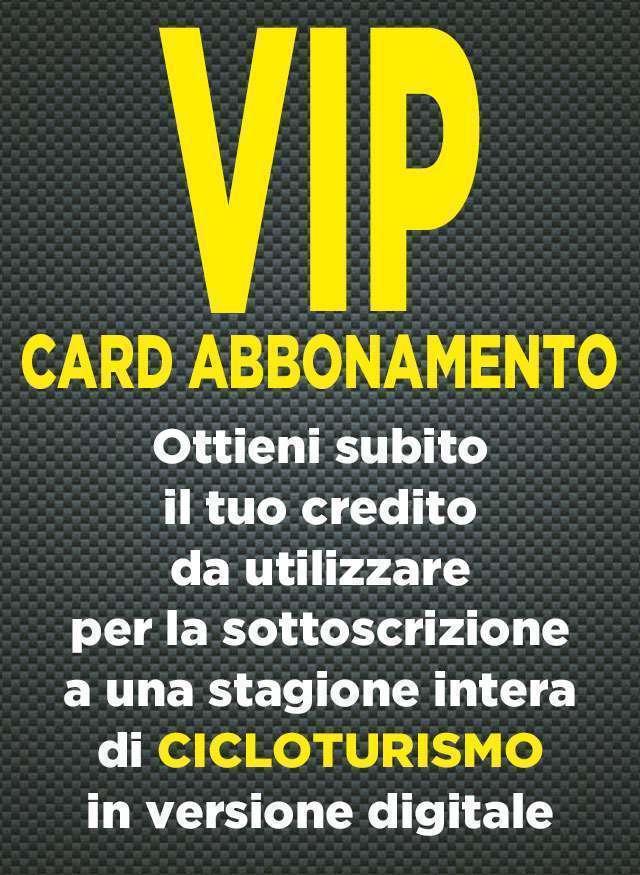 Vip Card Abbonamento Digitale Cicloturismo 12 Numeri